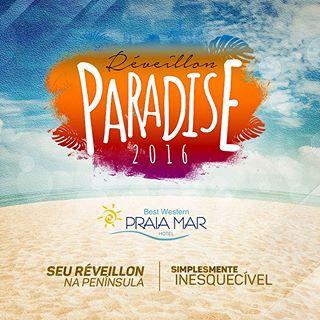Reveillon Paradise 2016 Praia Mar Hotel
