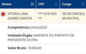 Salário e cargo que Vitória Lima ocupa na prefeitura de Presidente Dutra, durante a gestão Juran...